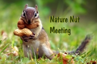 Nature Nut Meeting Feb 27th